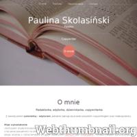 Strona redaktorki i copywriterki Pauliny Skolasiński. Zawiera dotychczas przygotowane prace, referencje oraz opis świadczonych usług.