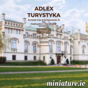 Strona fanów turystyki — zrzesza ludzi pełnych pasji. Dla Was zamki,pałace,zabytki Polski. Adlex-turystyka
